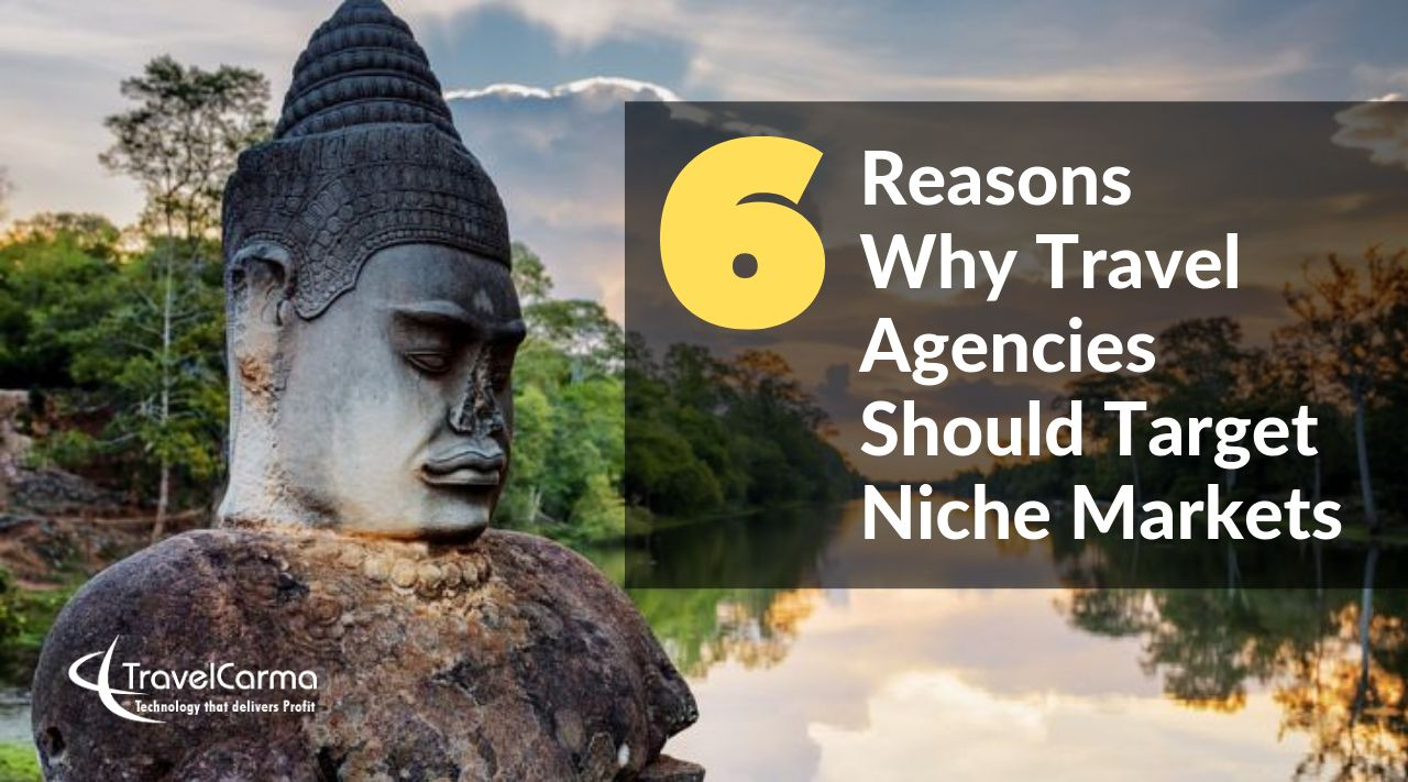 Why travel agencies should target niche markets