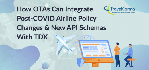 How TravelCarma TDX can help OTAs integrate new airline policies and API schemas post covid