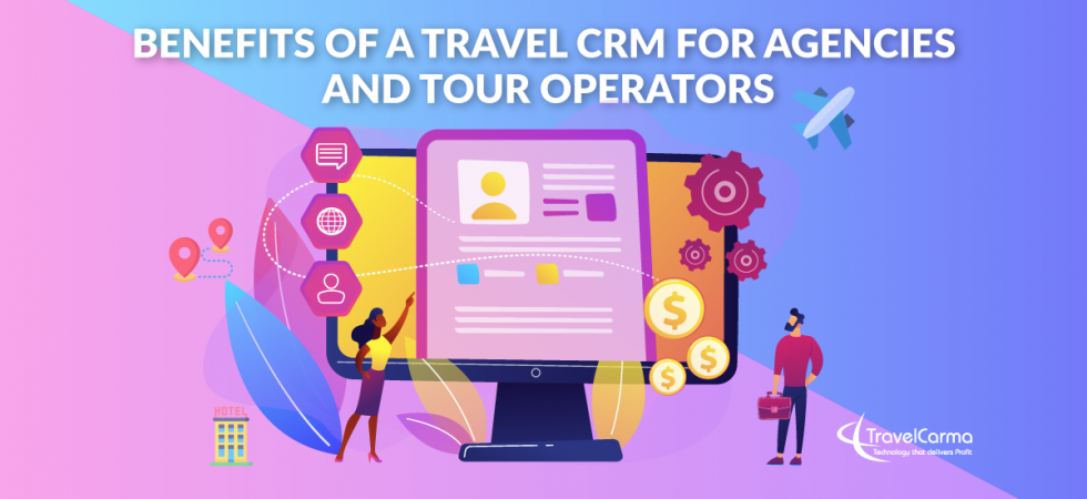 Benefits of Travel CRM