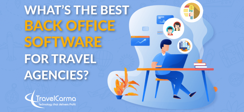 Best travel back office software